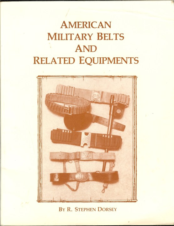 Image for AMERICAN MILITARY BELTS AND RELATED EQUIPMENT