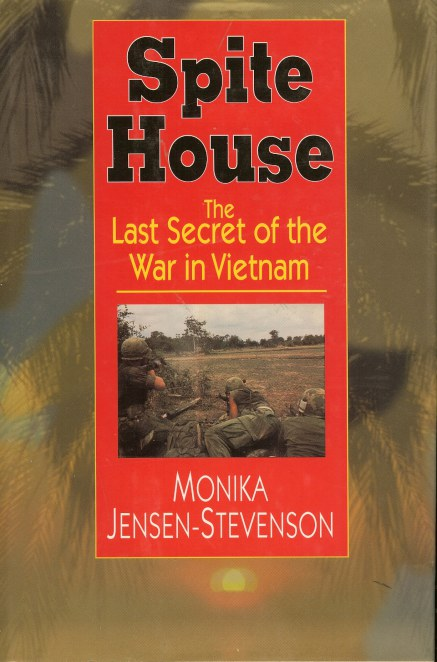 Image for SPITE HOUSE: THE LAST SECRET OF THE WAR IN VIETNAM