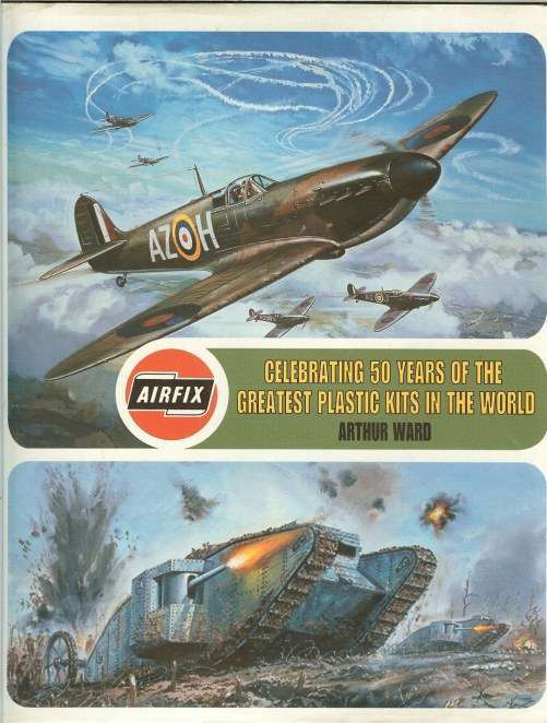 Image for AIRFIX: CELEBRATING 50 YEARS OF THE GREATEST PLASTIC KITS IN THE WORLD