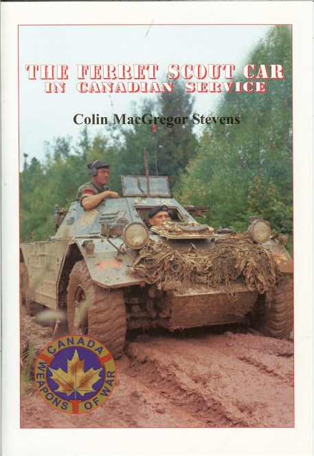 Image for THE FERRET SCOUT CAR IN CANADIAN SERVICE