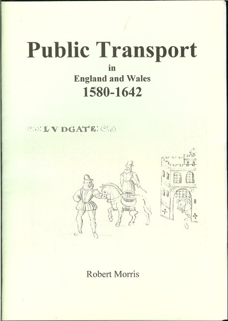 Image for PUBLIC TRANSPORT IN ENGLAND AND WALES 1580-1642