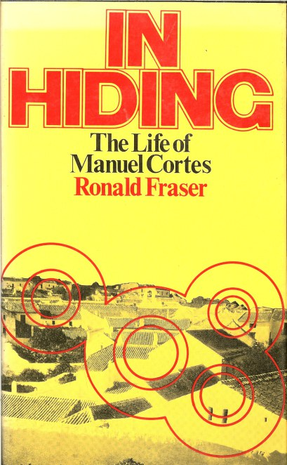 Image for IN HIDING: THE LIFE OF MANUEL CORTES