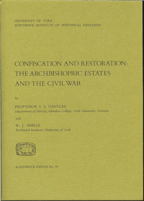 Image for CONFISCATION AND RESTORATION: THE ARCHBISHOPRIC ESTATES AND THE CIVIL WAR