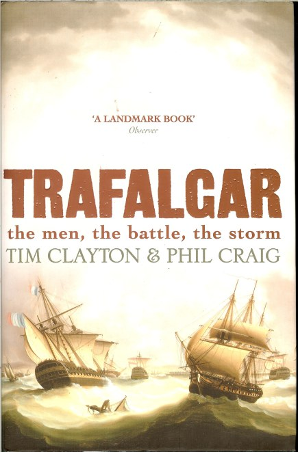 Image for TRAFALGAR: THE MEN, THE BATTLE, THE STORM