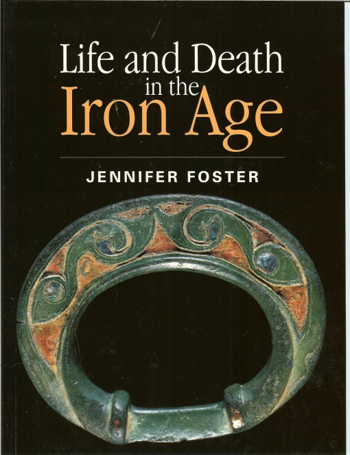 Image for LIFE AND DEATH IN THE IRON AGE