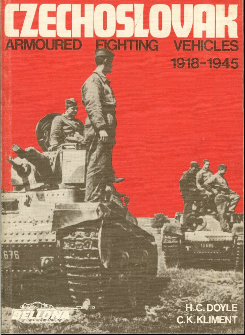 Image for CZECHOSLOVAK ARMOURED FIGHTING VEHICLES 1918-1945