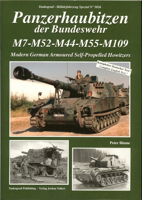 Image for PANZERHAUBITZEN DER BUNDESWEHR M7 M52 M44 M55 M109 : MODERN GERMAN ARMOURED SELF-PROPELLED HOWITZERS