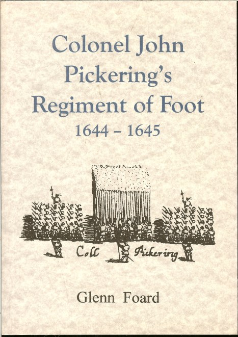 Image for COLONEL JOHN PICKERING'S REGIMENT OF FOOT 1644-1645