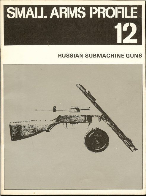 Image for SMALL ARMS PROFILE 12: RUSSIAN SUBMACHINE GUNS