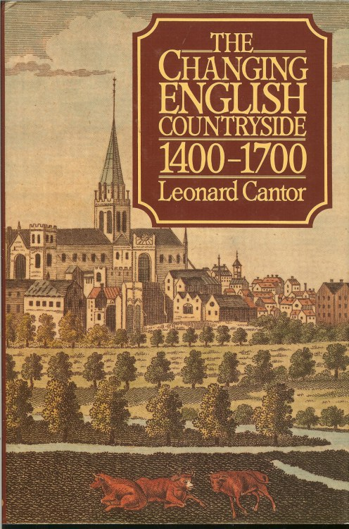 Image for THE CHANGING ENGLISH COUNTRYSIDE 1400-1700