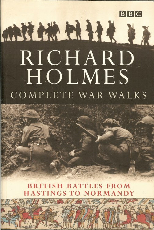 Image for COMPLETE WAR WALKS: BRITISH BATTLES FROM HASTINGS TO NORMANDY