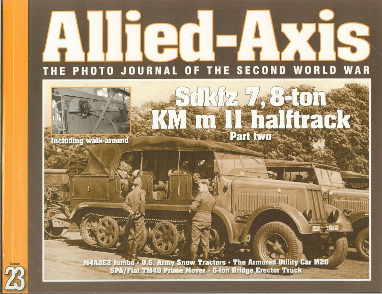 Image for ALLIED-AXIS: THE PHOTO JOURNAL OF THE SECOND WORLD WAR ISSUE 23