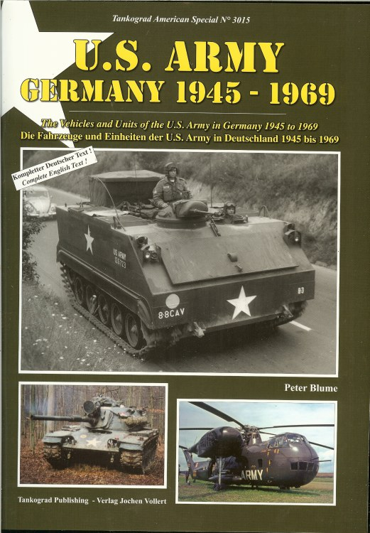 Image for US ARMY GERMANY 1945-1969: THE VEHICLES AND UNITS OF THE US ARMY IN GERMANY 1945 TO 1969