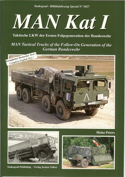 Image for MAN KAT I: MAN TACTICAL TRUCKS OF THE FOLLOW-ON GENERATION OF THE GERMAN BUNDESWEHR