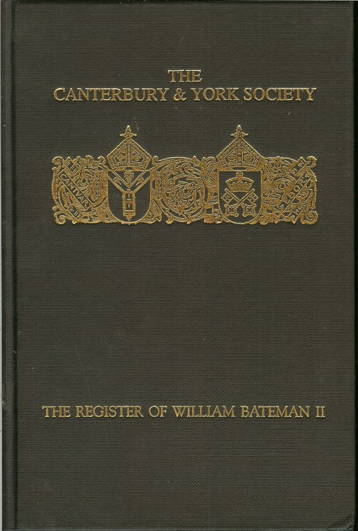 Image for THE REGISTER OF WILLIAM BATEMAN, BISHOP OF NORWICH 1344-1355: VOLUME II