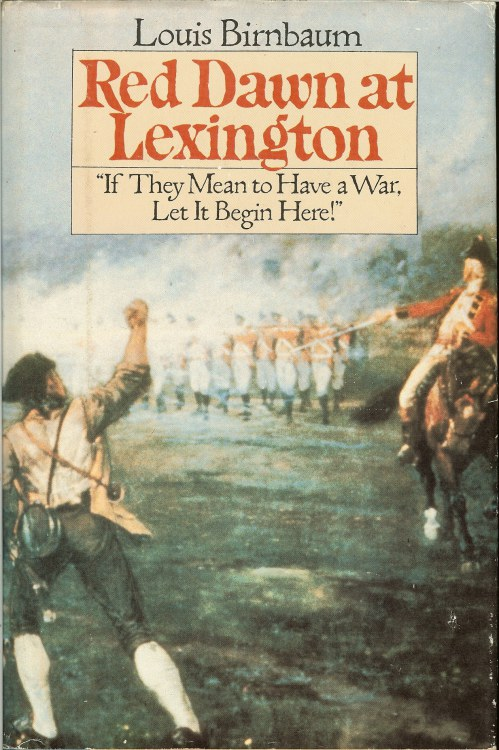 Image for RED DAWN AT LEXINGTON 'IF THEY MEAN TO HAVE A WAR LET IT BEGIN HERE! '