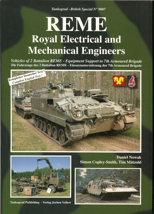 Image for REME: ROYAL ELECTRICAL AND MECHANICAL ENGINEERS: VEHICLES OF 2 BATTALION REME - EQUIPMENT SUPPORT TO 7TH ARMOURED BRIGADE