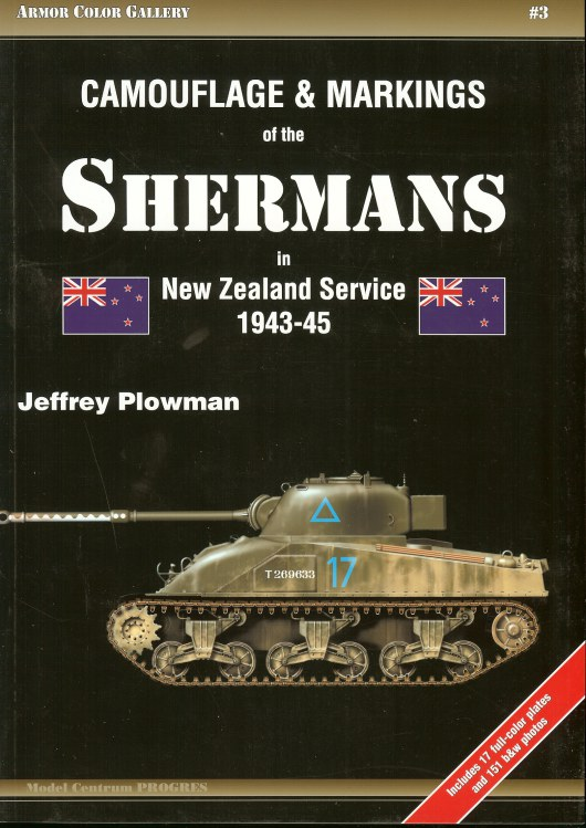 Image for CAMOUFLAGE & MARKINGS OF THE SHERMANS IN NEW ZEALAND SERVICE 1943-45