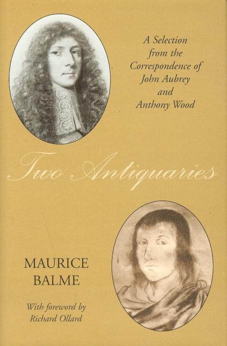 Image for TWO ANTIQUARIES: A SELECTION FROM THE CORRESPONDENCE OF JOHN AUBREY AND ANTHONY WOOD