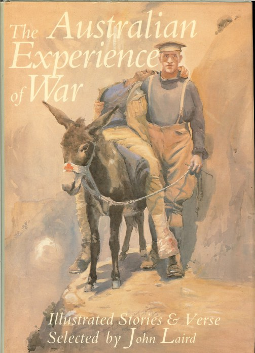 Image for THE AUSTRALIAN EXPERIENCE OF WAR: ILLUSTRATED STORIES & VERSE