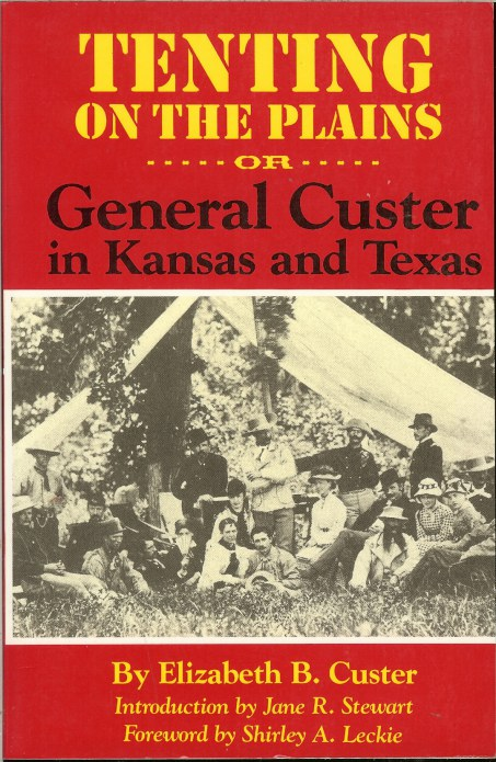 Image for TENTING ON THE PLAINS OR GENERAL CUSTER IN KANSAS AND TEXAS