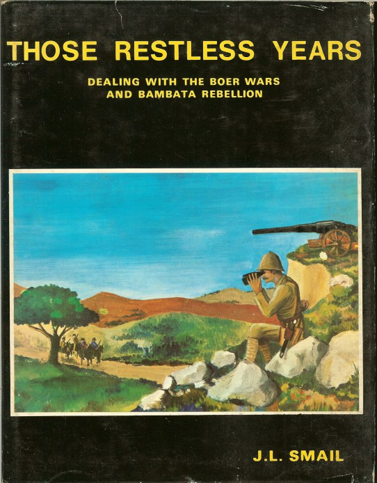 Image for THOSE RESTLESS YEARS: DEALING WITH THE BOER WARS AND BAMBATA REBELLION