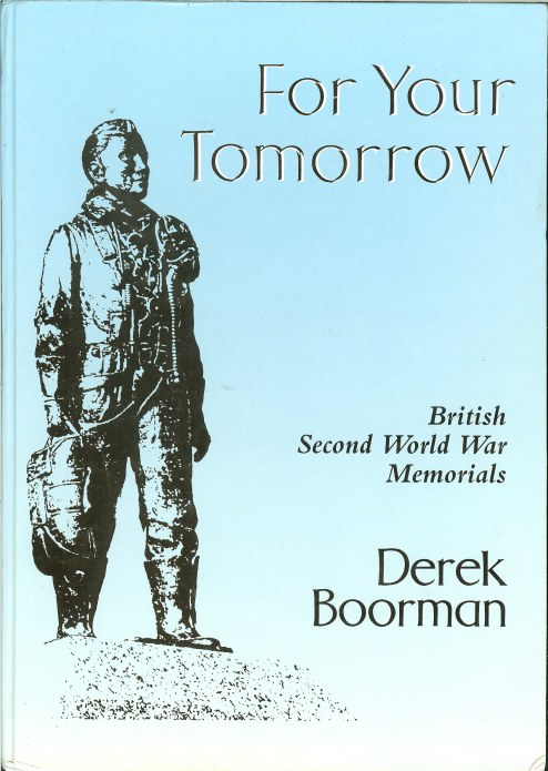 Image for FOR YOUR TOMORROW: BRITISH SECOND WORLD WAR MEMORIALS