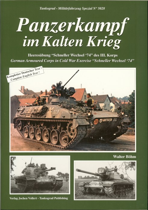 Image for PANZERKAMPF IM KALTEN KRIEG / GERMAN ARMOURED CORPS IN COLD WAR EXERCISE 'SCNELLER WECHSEL '74' (RAPID CHARGE)
