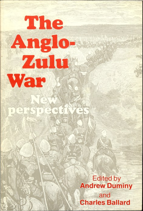 Image for THE ANGLO-ZULU WAR: NEW PERSPECTIVES