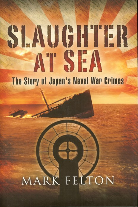 Image for SLAUGHTER AT SEA: THE STORY OF JAPAN'S NAVAL WAR CRIMES