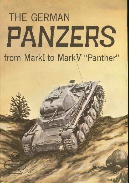 Image for THE GERMAN PANZERS FROM MARK I TO MARK IV 'PANTHER'