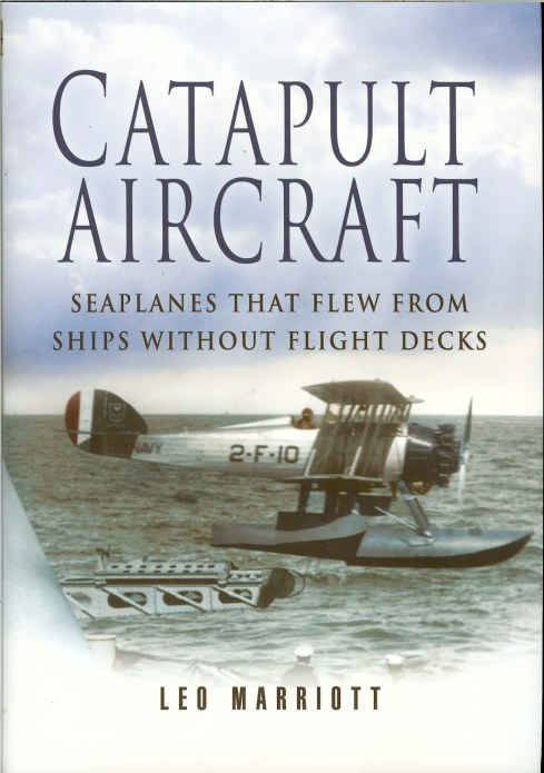 Image for CATAPULT AIRCRAFT: SEAPLANES THAT FLEW FROM SHIPS WITHOUT FLIGHT DECKS