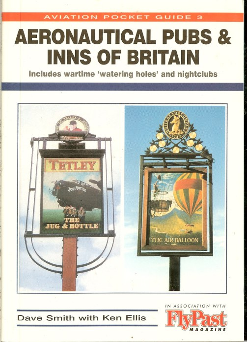 Image for AERONAUTICAL PUBS & INNS OF BRITAIN: INCLUDES WARTIME 'WATERING HOLES' AND NIGHTCLUBS