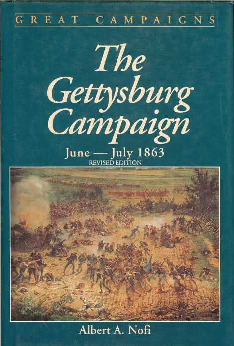 Image for THE GETTYSBURG CAMPAIGN: JUNE - JULY 1863 (REVISED EDITION)