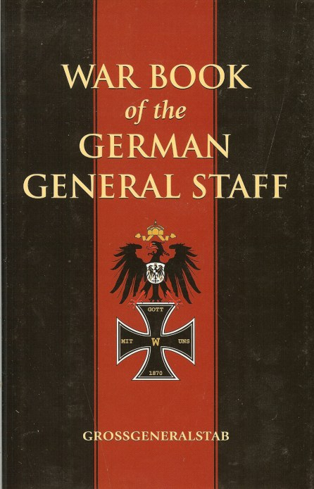 Image for THE WAR BOOK OF THE GERMAN GENERAL STAFF