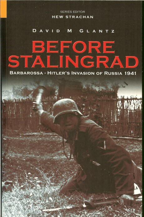 Image for BEFORE STALINGRAD: BARBAROSSA - HITLER'S INVASION OF RUSSIA 1941