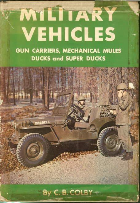 Image for MILITARY VEHICLES: GUN CARRIERS, MECHANICAL MULES, DUCKS AND SUPER DUCKS