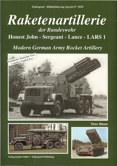 Image for MODERN GERMAN ARMY ROCKET ATILLERY: HONEST JOHN - SERGEANT - LANCE - LARS 1