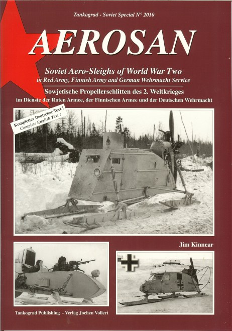 Image for AEROSAN: SOVIET AERO-SLEIGHS OF WORLD WAR TWO IN RED ARMY, FINNISH ARMY AND GERMAN WEHRMACHT SERVICE