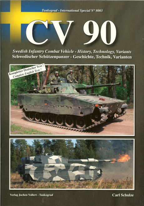 Image for CV 90: SWEDISH INFANTRY COMBAT VEHICLE: HISTORY, TECHNOLOGY, VARIANTS