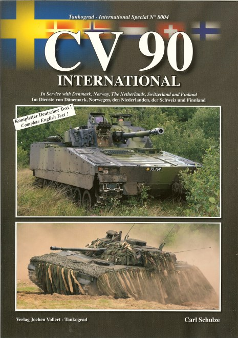 Image for CV 90 INTERNATIONAL: IN SERVICE WITH DENMARK, NORWAY, THE NETHERLANDS, SWITZERLAND AND FINLAND