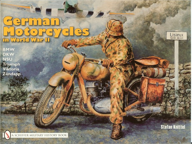 Image for GERMAN MOTORCYCLES IN WORLD WAR II