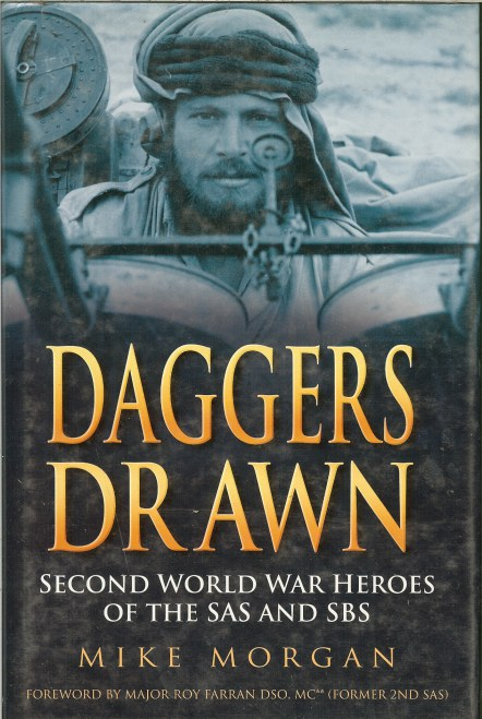 Image for DAGGERS DRAWN: SECOND WORLD WAR HEROES OF THE SAS AND SBS