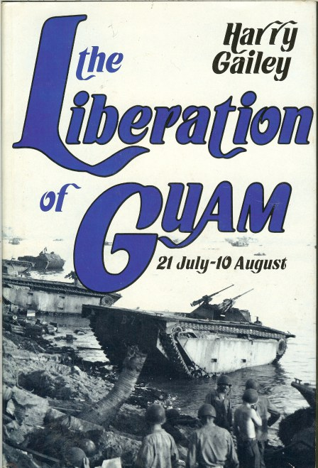Image for THE LIBERATION OF GUAM, 21 JULY - 10 AUGUST 1944
