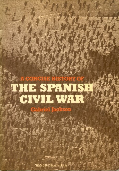Image for A CONCISE HISTORY OF THE SPANISH CIVIL WAR