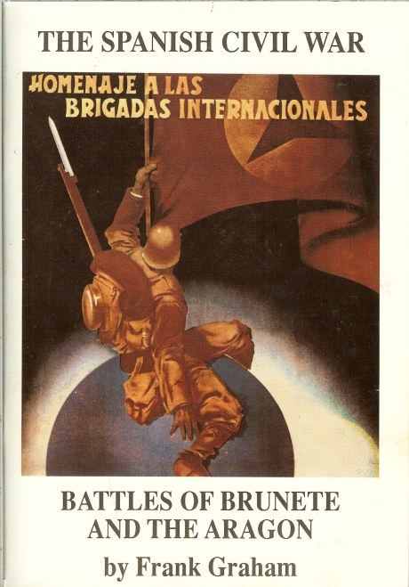 Image for VOLUNTEER FOR LIBERTY - THE SPANISH CIVIL WAR: BATTLES OF BRUNETE AND THE ARAGON