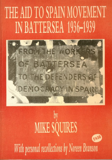 Image for THE AID TO SPAIN MOVEMENT IN BATTERSEA 1936-1939