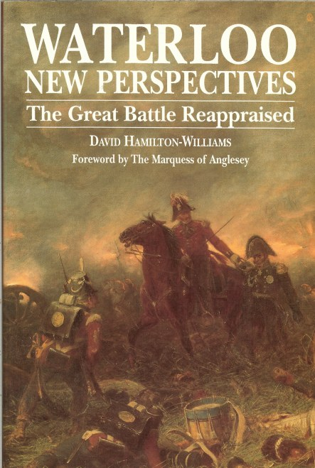 Image for WATERLOO NEW PERSPECTIVES: THE GREAT BATTLE REAPPRAISED