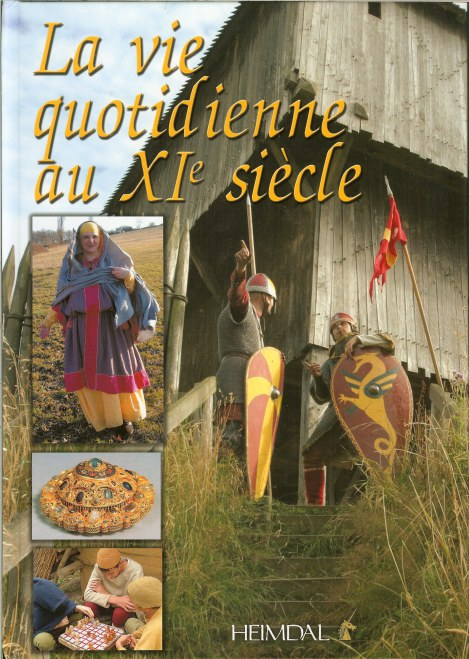 Image for LA VIE QUOTIDIENNE AU XIE SIECLE (DAILY LIFE IN THE ELEVENTH CENTURY)