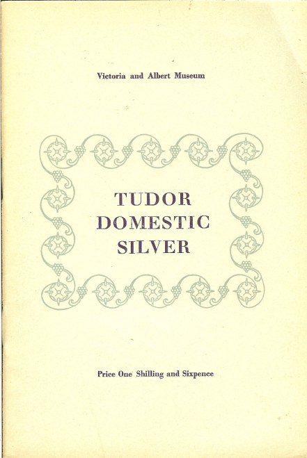 Image for VICTORIA AND ALBERT MUSEUM : TUDOR DOMESTIC SILVER